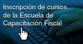 inscripcion escuela de capacitacion fiscal