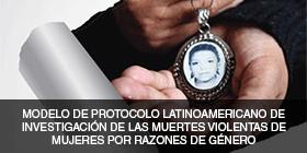 modelo de protoclolatinoamericano de investigacion de las muertes violentas de mujeres por razones de genero